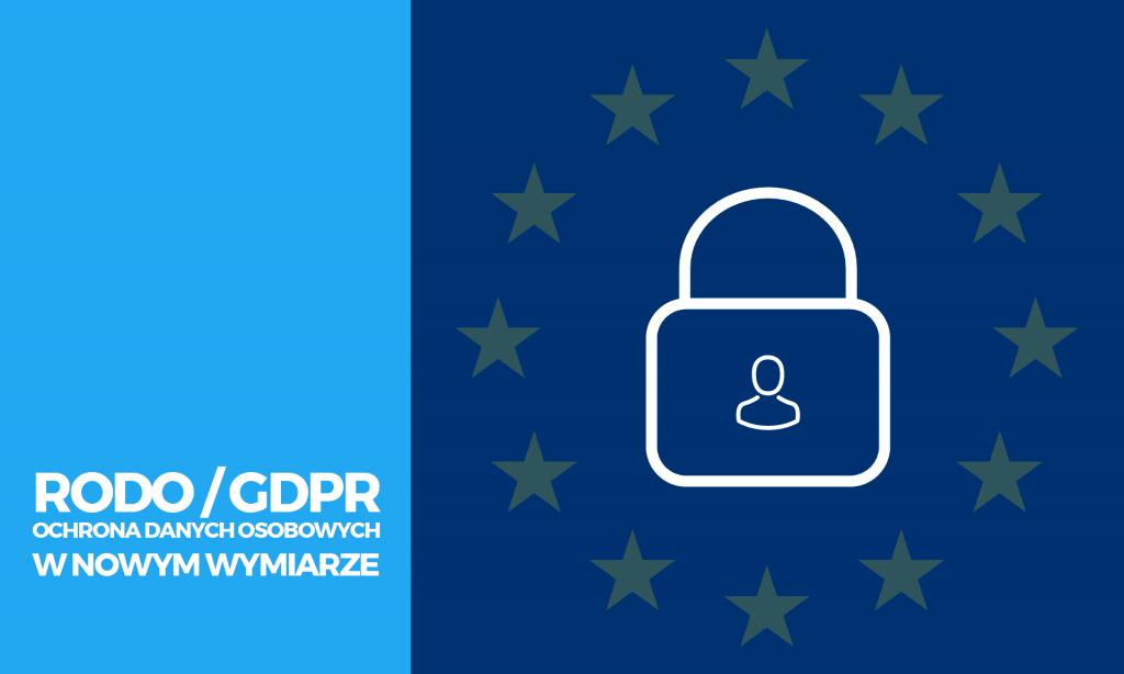 RODO / GDPR ustawa o ochronie danych osobowych